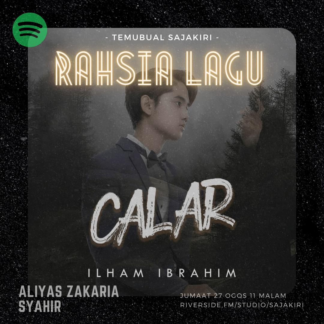 Episod 2 : Calar (Ilham Ibrahim) – Aliyas/Ilham/Syahir