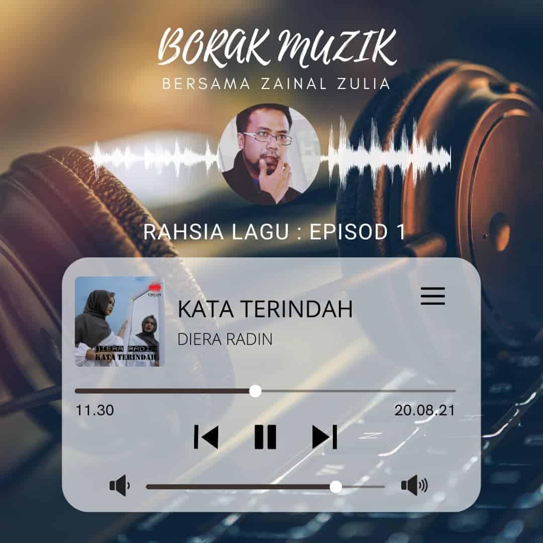 EP1 Rahsia Lagu – Kata Terindah : Diera Radin (KAI/Rilham Shah)